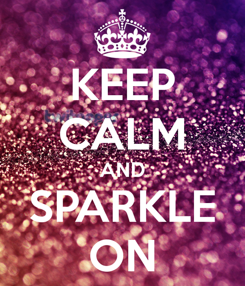 Keep Calm And Sparkle On 111 Large Authentic Beauty